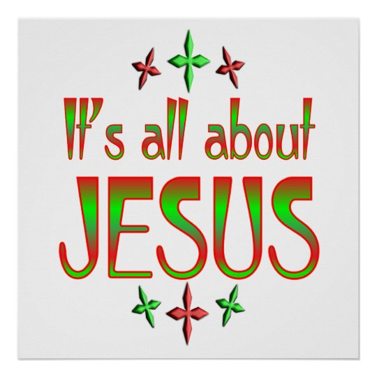 Christmas is about Jesus Poster