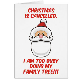 Christmas Is Cancelled Greeting Card