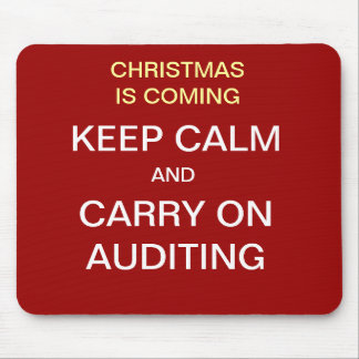 Christmas is Coming - Keep Calm... Auditing Mouse Pad