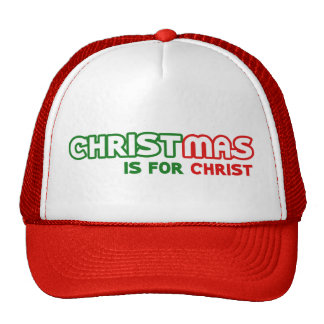 Christmas is for Jesus Christ Christians Unite Trucker Hat