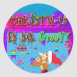 Christmas Is So Groovy Round Sticker