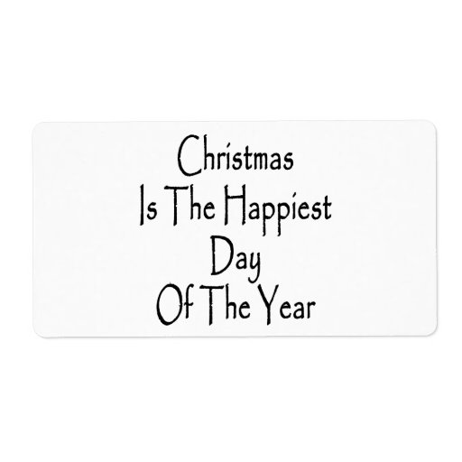 Christmas Is The Happiest Day Of The Year Personalized Shipping Labels