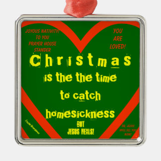 CHRISTMAS IS THE TIME, FOR PRAYER HOUSE STANDERS METAL ORNAMENT