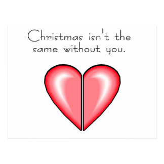 Christmas Isnt The Same Without You Postcard