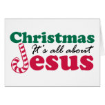 Christmas - It's all about Jesus Greeting Card