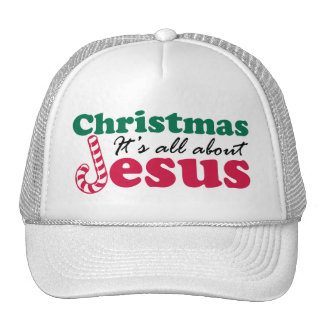 Christmas - It's all about Jesus Trucker Hat