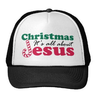 Christmas it's all about Jesus Trucker Hat