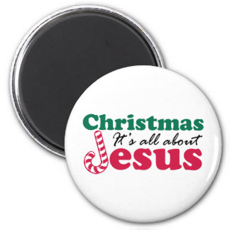 Christmas - It's all about Jesus Magnet