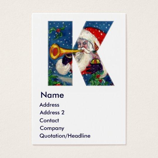 CHRISTMAS K LETTER / SANTA BUGLER MONOGRAM BUSINESS CARD
