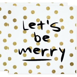Christmas Let's Be Merry Gold Foil Dots Pattern Card