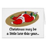 Christmas may be Late card