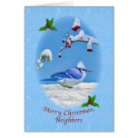 Christmas, Neighbors, Blue Bird and Snow Greeting Card