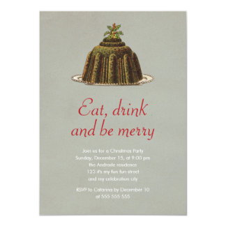 Christmas Party Eat Drink Be Merry Pudding Holiday 4.5x6.25 Paper Invitation Card