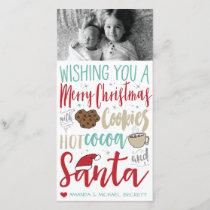 Christmas Photocard - Santa, Cookies, Hot Chocolat Holiday Card