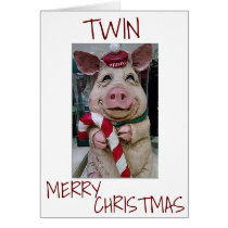 CHRISTMAS PIG FOR *MY TWIN* READY TO CELEBRATE CARD