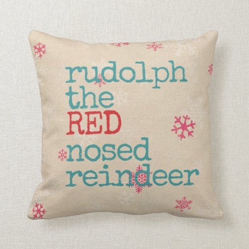 Christmas Pillow The Red Nosed Reindeer Zazzle