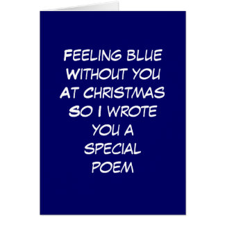 CHRISTMAS POEM FOR BLUE WITHOUT YOU CARD