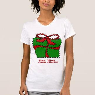 Christmas Present Hint T-shirt