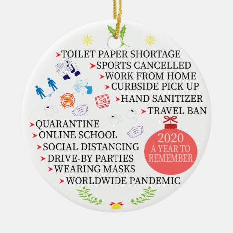 Christmas Quarantine, 2020 a Year to Remember Ceramic Ornament