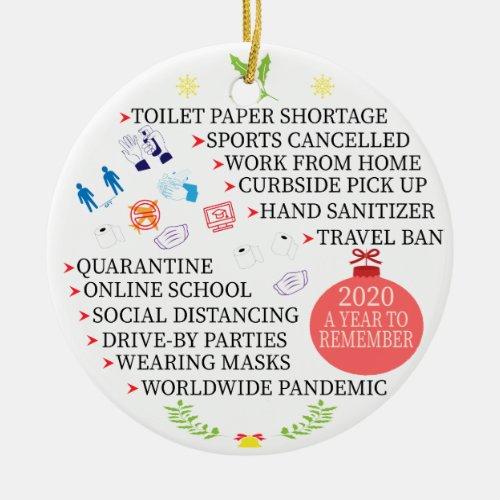 Christmas Quarantine, 2020 a Year to Remember Ceramic Ornament