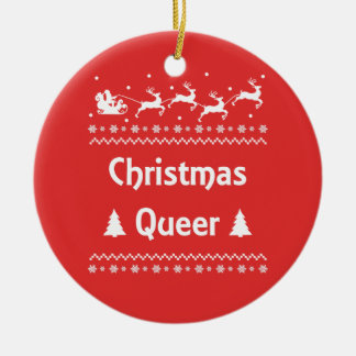 Christmas Queer Ugly Sweater LGBT Pride Ceramic Ornament