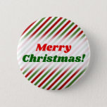 [ Thumbnail: Christmas; Red, White & Green Striped Pattern Button ]