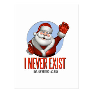 Christmas: Santa Never Exist Postcard