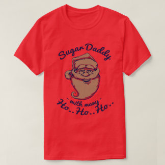 CHRISTMAS SANTA SUGAR DADDY T-Shirt