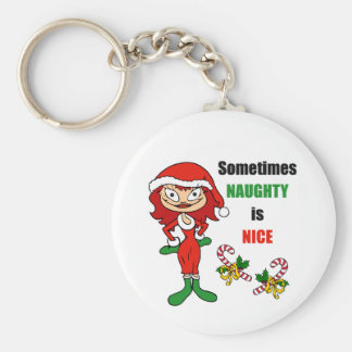 Christmas Sometimes Naughty Is Nice - Auburn Red Keychain