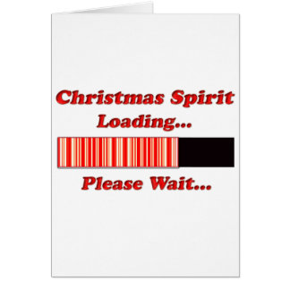 Christmas Spirit Loading Greeting Cards