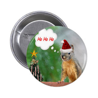 Christmas Squirrel Saying Ho Ho Ho Pinback Button