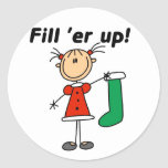 Christmas Stocking Fill 'er Up Tshirts and Gifts Classic Round Sticker