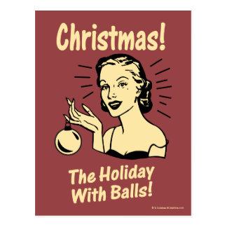 Christmas: The Holiday With Balls Postcard
