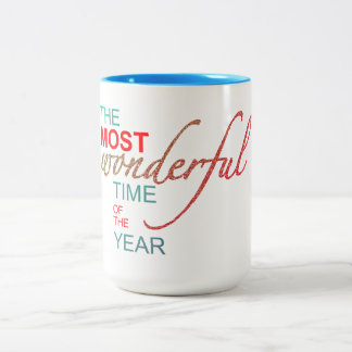 """Christmas: """"The Most Wonderful Time Of The Year"""" Two-Tone Coffee Mug"""