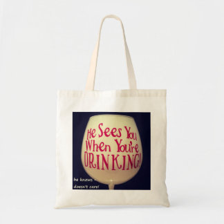 CHRISTMAS TOTE HE SEES YOU WHEN YOU'RE DRINKING TOTE BAG