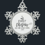 """Christmas Tree Our First Christmas as Mr and Mrs Snowflake Pewter Christmas Ornament<br><div class=""""desc"""">This christmas tree """"our first christmas as mr and mrs"""" ornament is the perfect romantic christmas tree decoration and keepsake. The design features a diamond ring,  and the words """"our first christmas as mr and mrs"""" with the year all arranged to look like a christmas tree.</div>"""
