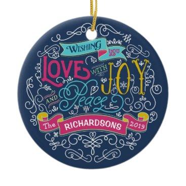 font themed Christmas Typography Love Joy Peace Custom Banner Ceramic Ornament