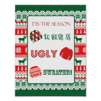 Christmas - Ugly Sweater - Tacky - Sign Poster