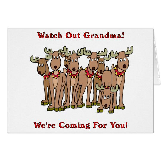 Christmas: Watch Out Grandma Card