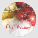 Christmas Wedding Invitation Seal_Our Wedding! Stickers