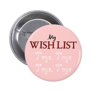 Christmas Wish List Toys Toys Pink Fun Pin Button