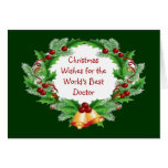 Christmas Wishes Holly Berry Wreath for Doctor Card