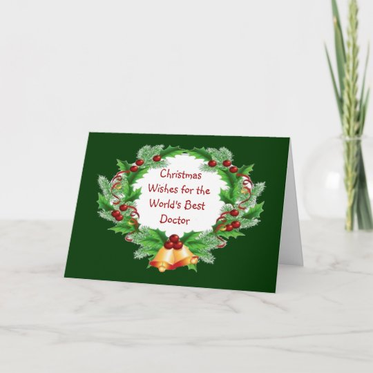 Christmas Wishes Card.Christmas Wishes Holly Berry Wreath For Doctor Holiday Card