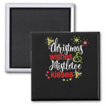 Christmas Wishes Mistletoe Kisses Christmas Party Magnet
