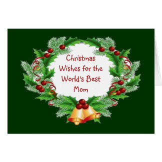 Christmas Wishes Mom Holly Berry Wreath Card