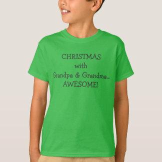 """""""CHRISTMAS with Grandpa & Grandma...AWESOME"""" Tshir T-Shirt"""