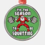 Christmas Workout Humor - Santa Claus Squat Metal Ornament