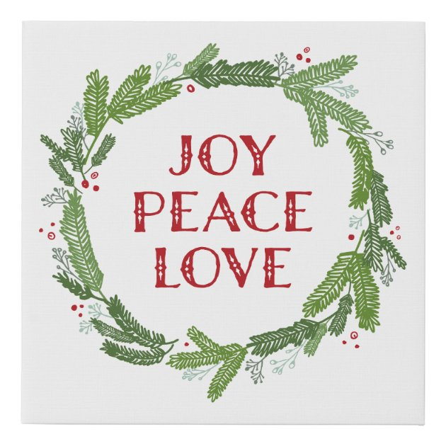 Christmas Wreath Joy Peace Love Holiday Faux Canvas Print Zazzle Com