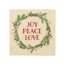 Christmas Wreath Joy Peace Love Wood Print