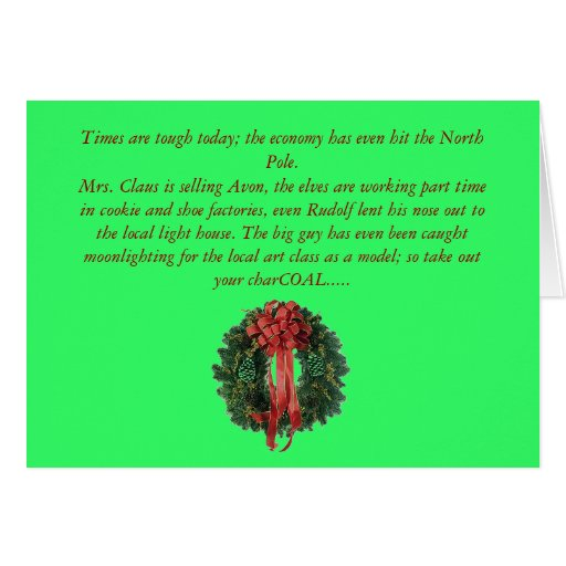 christmas-wreath, Times are tough today; the ec... Greeting Card